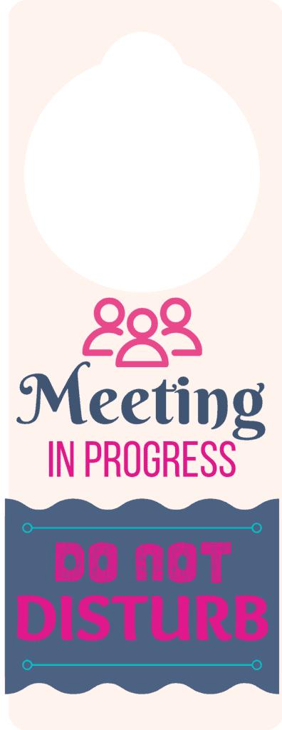 'Meeting in Progress' door hangers
