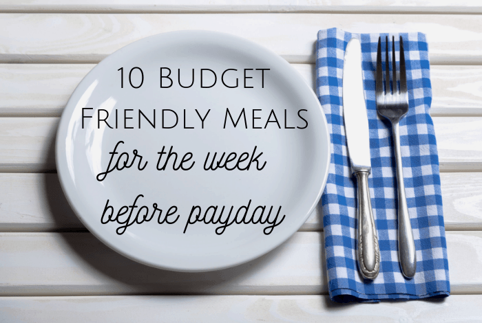 budget friendly meals