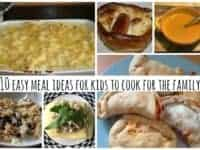 10 easy meal ideas for kids to cook for the family....