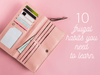 10 frugal habits you NEED to learn....