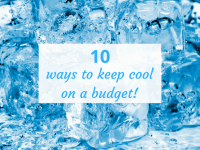 10 ways to keep cool on a budget....