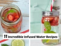11 Incredible Infused Water Recipes....