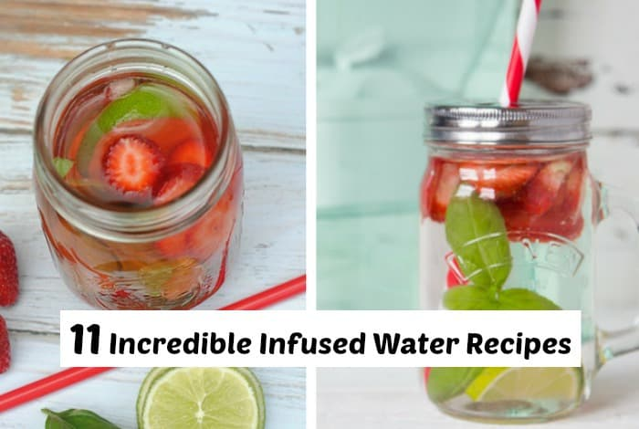 11 Incredible Infused Water Recipes