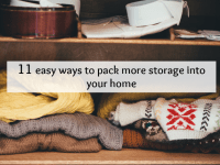 Eleven ways to pack more storage into your home....