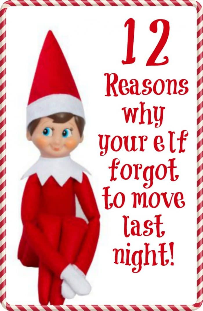 12-reasons-why-your-elf-forgot-to-move-last-night