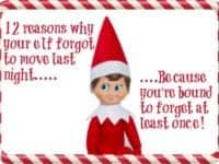 12 Reasons why your Elf on a Shelf forgot to move last night....