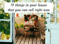 13 things in your house that you could sell right now and make some money....