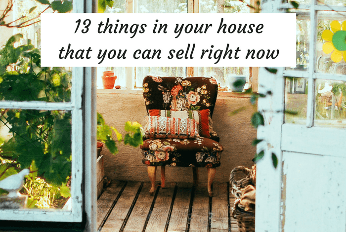 13 things in your house that you can sell right now