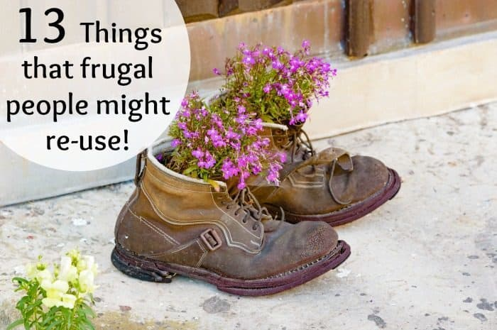 13 things that frugal people might re-use