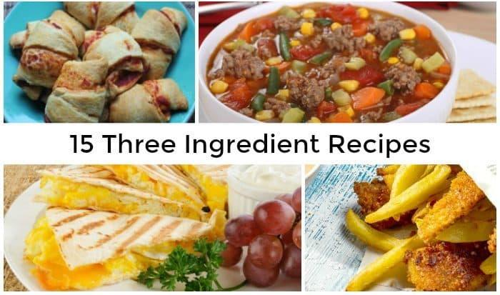 15 Three Ingredient Recipes