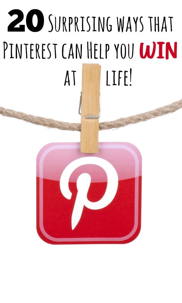 20 Surprising ways that Pinterest can Help you win at life