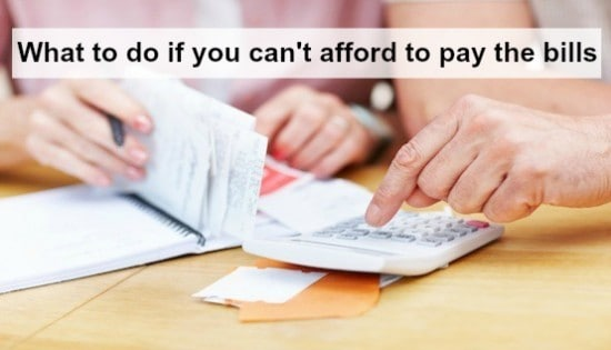 what to do if you cant afford to pay the bills