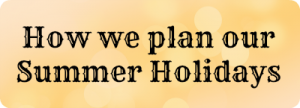 Summer-holiday-planning-300x108