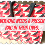 Thrifty Thursday – Be prepared with a present bag….