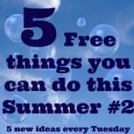 Five free things you can do this Summer #2….