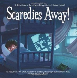 scaredies away