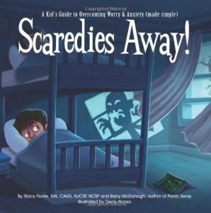 scaredies away