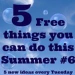 Five Free things you can do this Summer #6….