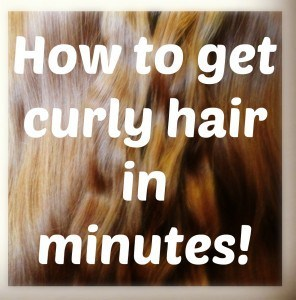how to get curly hair in minutes