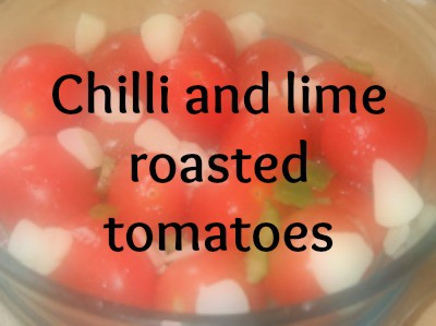 Chilli and lime roasted tomatoes