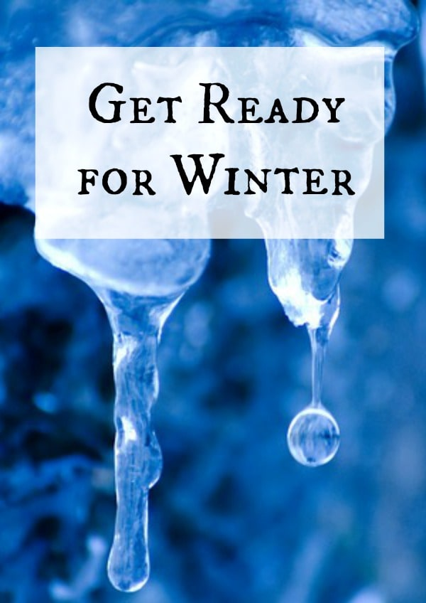 Get ready for Winter with these handy tips.