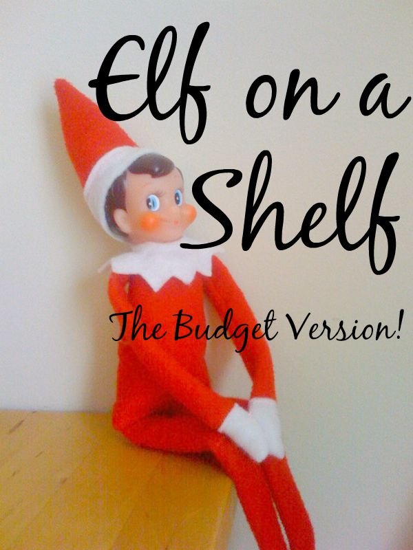 Elf on a Shelf - the budget version
