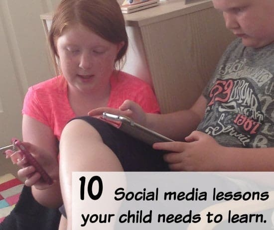 10 social media lessons your child needs to learn