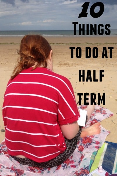 10 things to do at half term