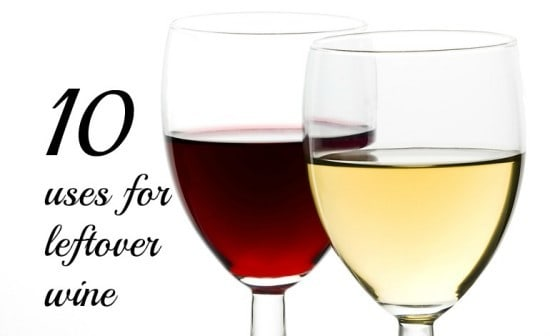 10 uses for leftover wine