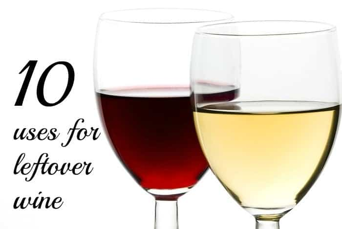 10 uses for leftover wine…..