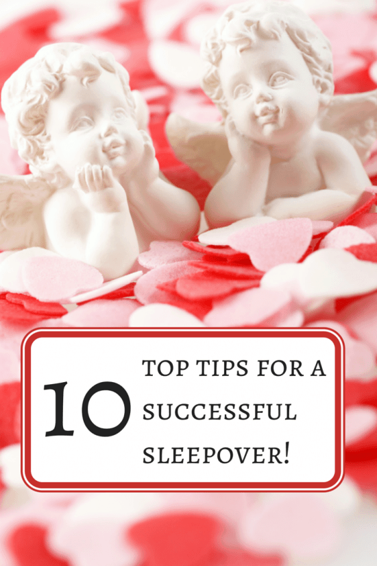 top tips for a  successful sleepover!