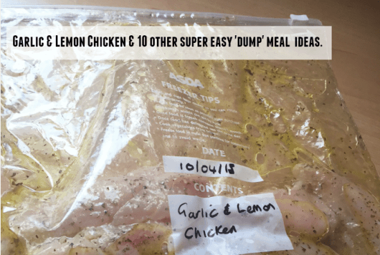 featured Garlic and Lemon Chicken and 10 other super easy 'dump' meal ideas....
