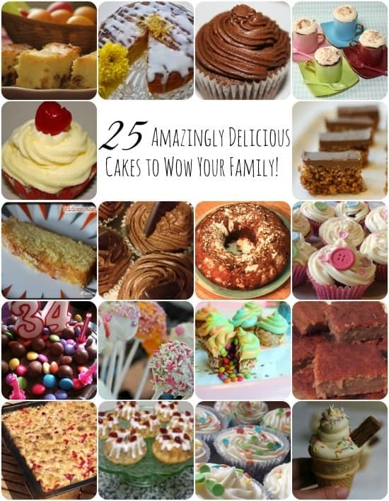 25 Amazingly Delicious Cakes to WOW your family