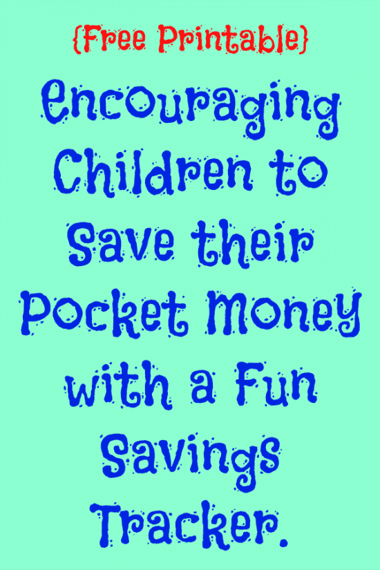 {Free Printable}  Encouraging Children to Save their Pocket Money with a Fun Savings Tracker!