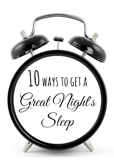 Ten ways to get a great nights sleep