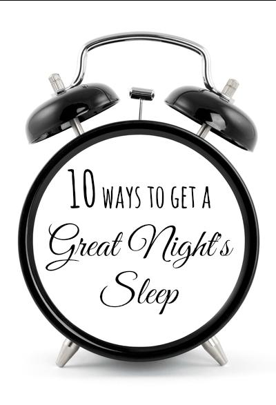 Ten ways to get a great nights sleep