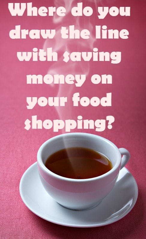 Where do you draw the line with saving money on your food shopping....
