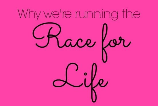Why we're running the Race for Life