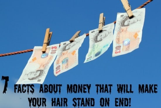 facts about money that will make your hair stand on end