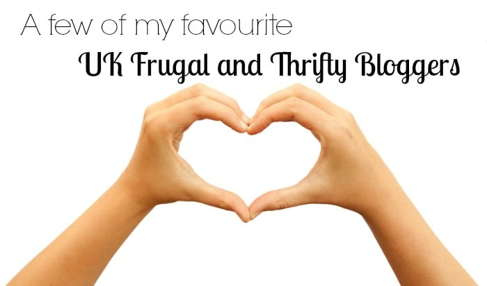 A few of my favourite UK frugal and thrifty bloggers....