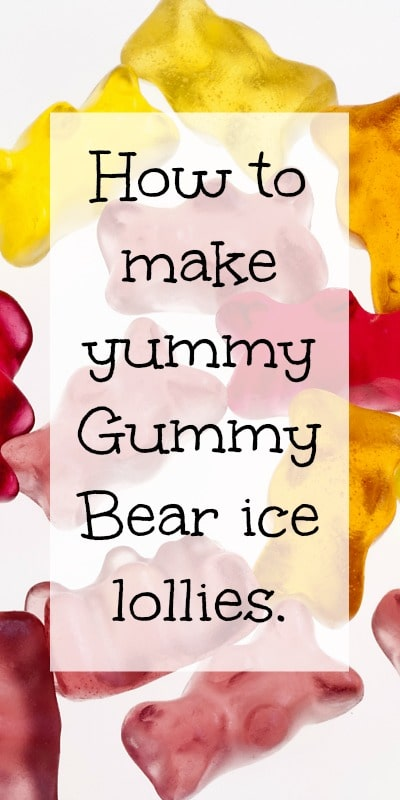 Here's how to make yummy Gummy Bear ice lollies (with a helpful video made by my 12 year old)!