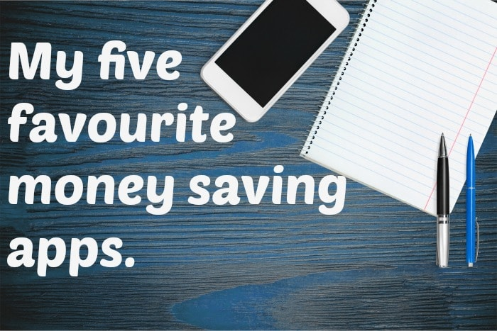 Here's my five favourite moneysaving apps