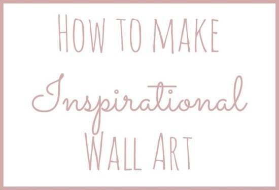 How to make  Inspirational  Wall Art