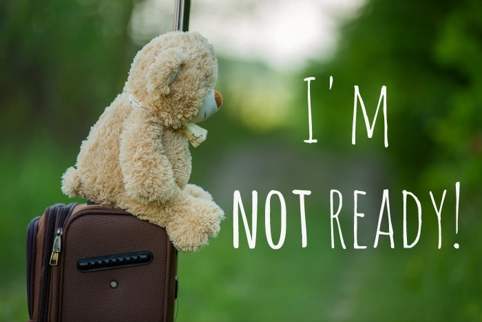 Im not ready. | The Diary of a Frugal Family