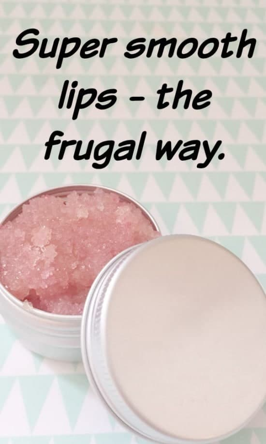 Super smooth lips - the frugal way.
