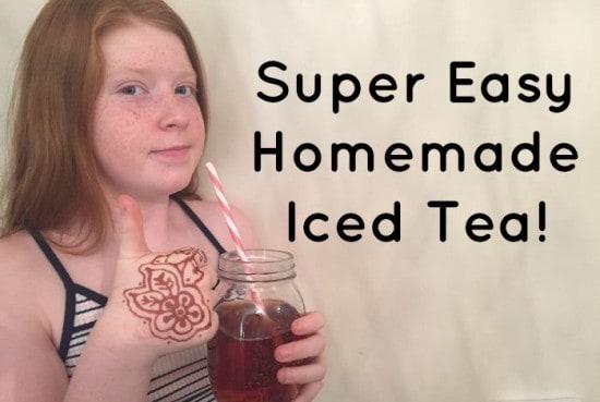 Super Easy Homemade Iced Tea!