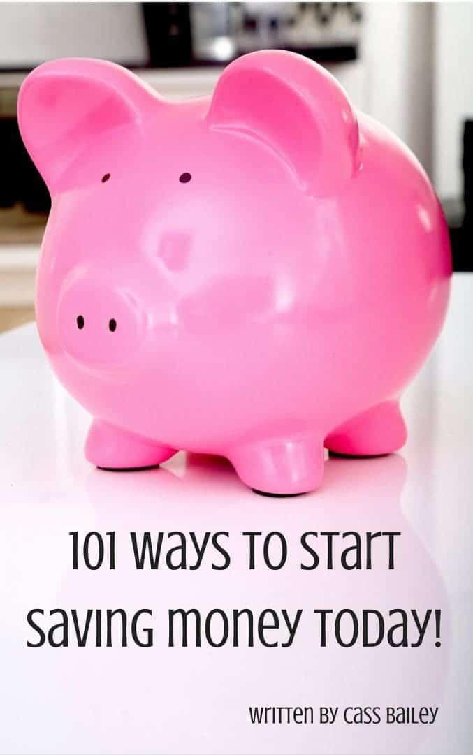 101 ways to start saving money today!