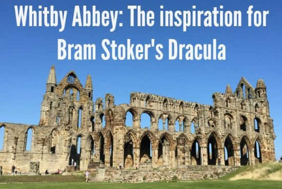 #DaysOut Whitby Abbey The inspiration for Bram Stoker's Dracula....