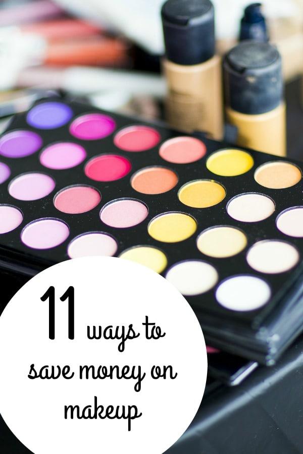 11 ways to save money on makeup