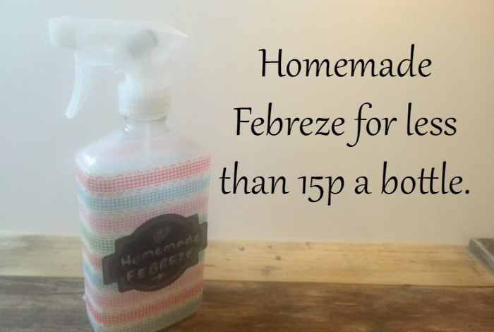 Homemade Febreze for less than 15p a bottle